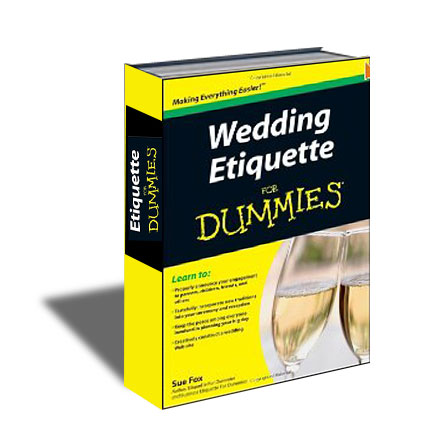 Book Wedding Etiquette For Dummies Wiley Amp Sons Inc 1st Edition 2009